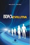 Manual da Dupla Evolutiva pdf - Waldo Vieira