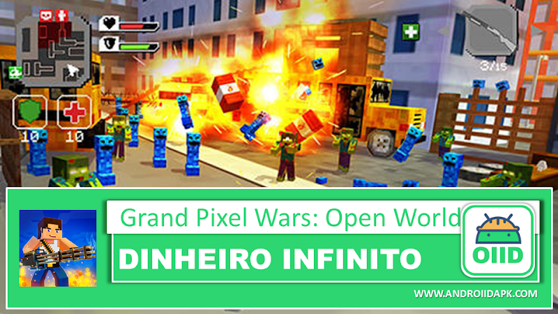 Grand Pixel Wars: Open World – APK MOD HACK – Dinheiro Infinito