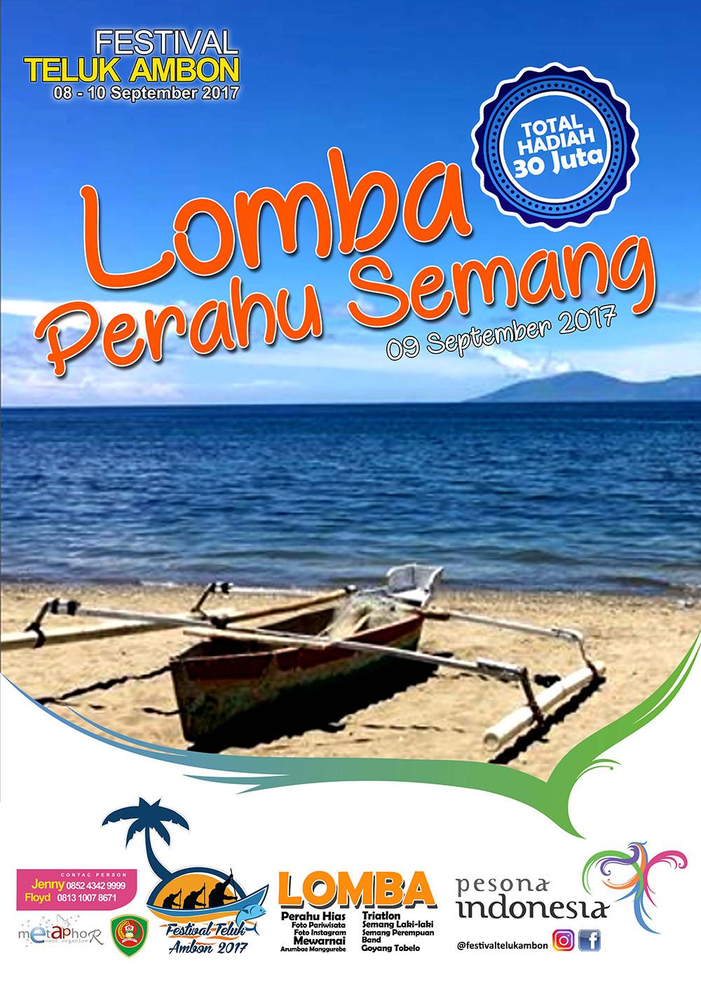 Lomba Perahu Semang Festival Teluk Ambon 2017