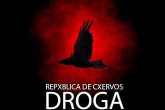 REPXBLICA DE CXERVOS LANZA -DROGA- NUEVO SENCILLO