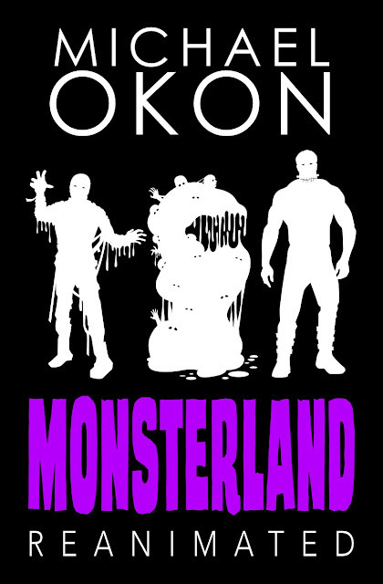 Monsterland Reanimated (Monsterland Book 2) by Michael Okon