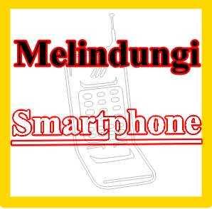 ilustrasi melindungi smartphone