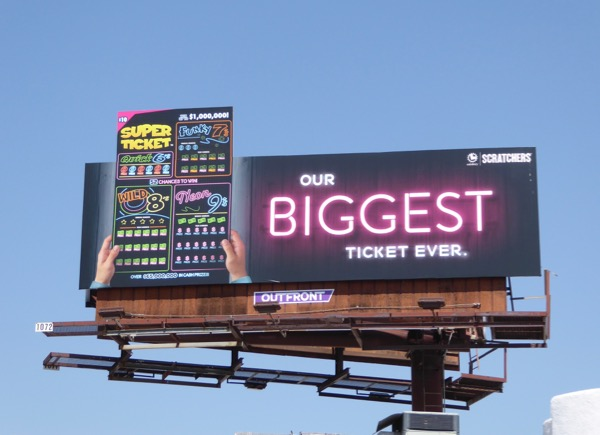 Lottery Scratchers biggest ticket ever extension billboard