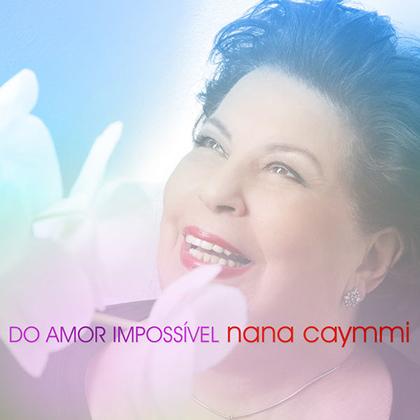 """Som Livre lança single de Nana Caymmi para a novela """"Tempo de Amar"""""""
