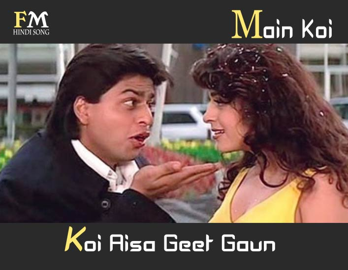 Main-Koi-Aisa-Geet-Gaoon-Yes-Boss-(1997)