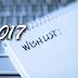 2017 wishlist