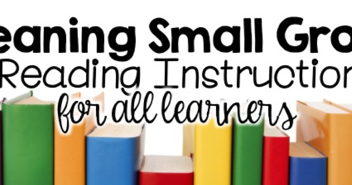 Meaningful Small Group Reading Instruction The Crazy Schoolteacher