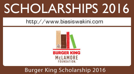 Burger King Scholarship 2016