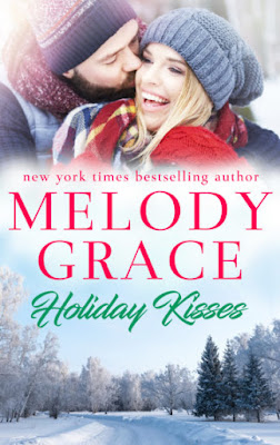 Holiday Kisses: Sweetbriar Cove Book 5, Melody Grace