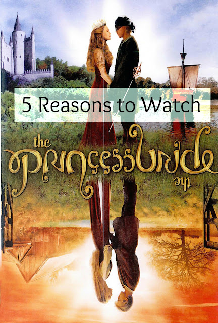 5 Reasons to Watch The Princess Bride