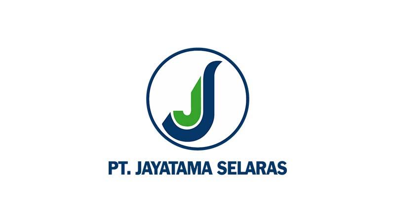 Lowongan Kerja PT Jayatama Selaras