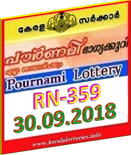 kerala lottery result from keralalotteries.info 30/09/2018, kerala lottery result 30-09-2018, kerala lottery results 30-09-2018, POURNAMI lottery RN 359 results 30-09-2018, POURNAMI lottery RN 359, live POURNAMI   lottery RN-359, POURNAMI lottery, kerala lottery today result POURNAMI, POURNAMI lottery (RN-359) 30-09-2018, RN 359, RN 359, POURNAMI lottery RN359, POURNAMI lottery 30-09-2018,   kerala lottery 30-30-2018,