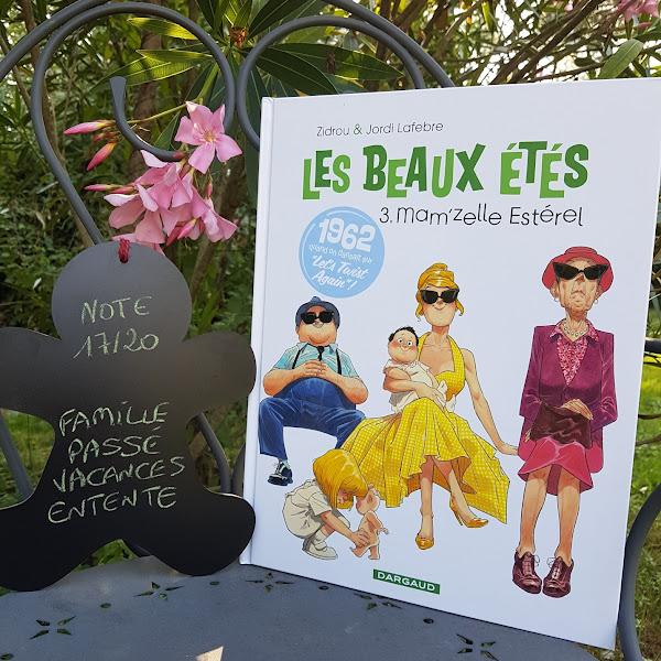 Les beaux étés, tome 3 : Mam'zelle Estérel de Zidrou et Jordi Lafebre