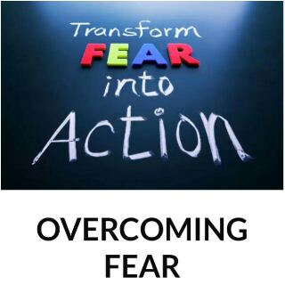 How to Overcome and Win Fear