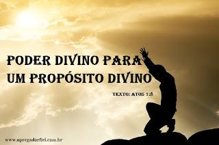 Poder divino para um propósito divino