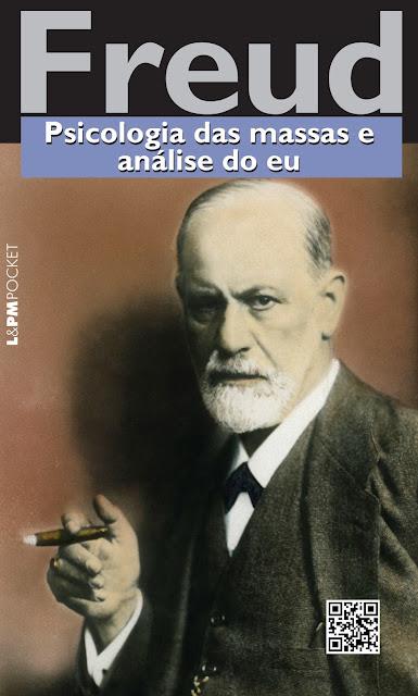 Psicologia das massas e análise do eu Sigmund Freud