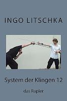 das Rapier aus der Sachbuch Serie System der Klingen von Ingo Litschka