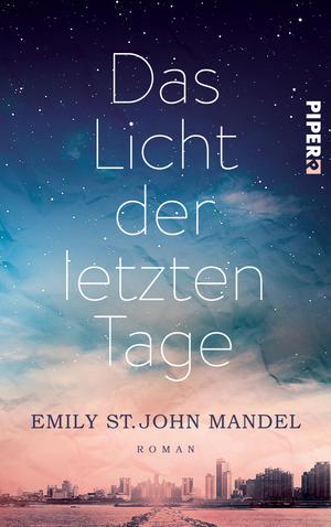 Das Licht der letzten Tage, Emily St. John Mandel