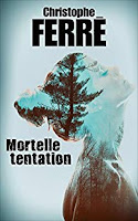Mortelle tentation de Christophe Ferré avis happy manda bookaddict