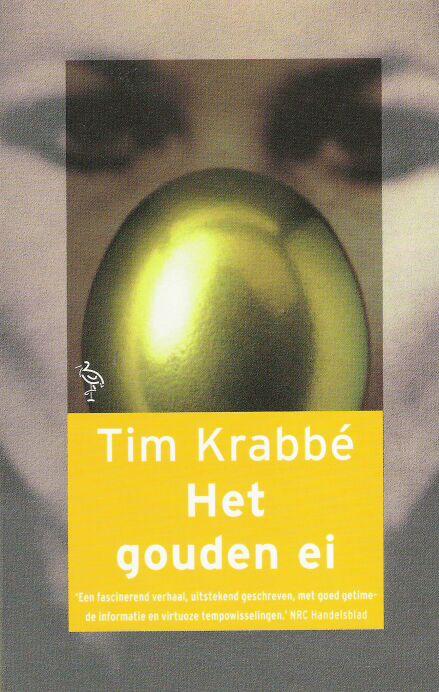 het gouden ei, tim krabbé | weblog - demi van den hengel