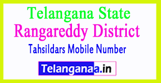 TS Rangareddy District Tahsildars Mobile Number List