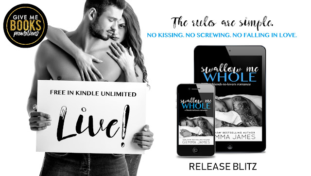 SWALLOW ME WHOLE by Gemma James @gemmajames80 @GiveMeBooksBlog #NewRelease #Review #Giveaway #TheUnratedBookshelf