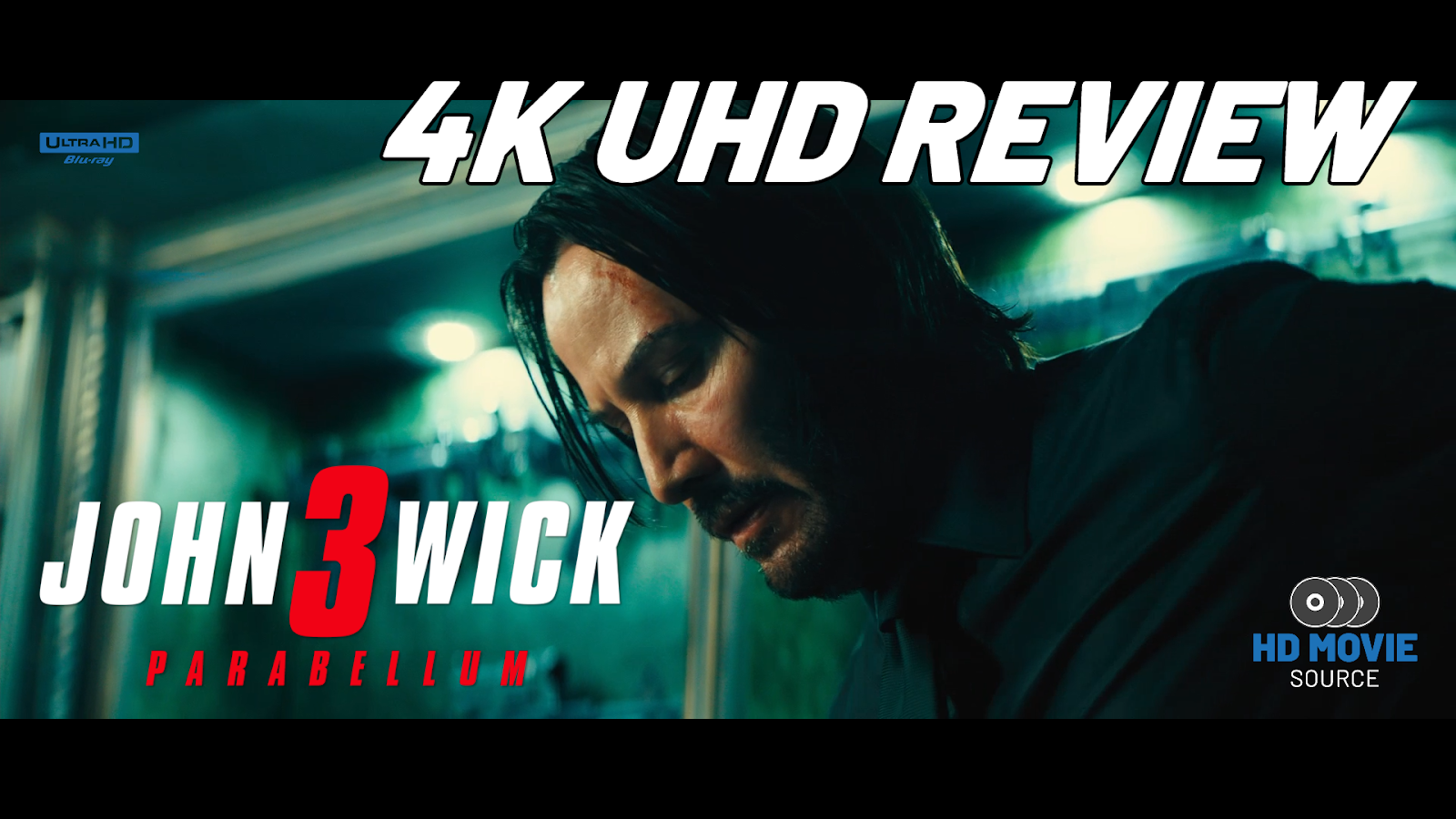 John Wick: Chapter 3 - Parabellum 4K (2019) Ultra HD Blu-ray Blu-ray Review