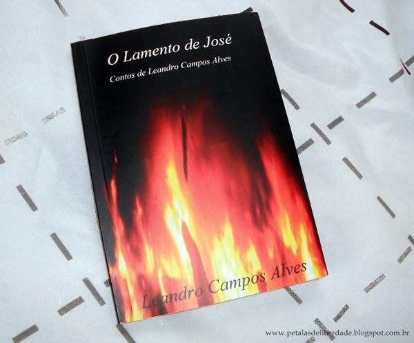 Resenha, livro, O lamento de José, Leandro Campos Alves, Clube de Autores
