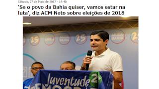'Se o povo da Bahia quiser, vamos estar na luta', diz ACM Neto sobre eleições de 2018