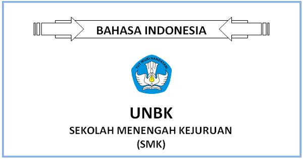 Prediksi Latihan Soal Unbk Bahasa Indonesia Smk 2019 Dan Kunci Jawaban Coretanku