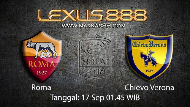 Prediksi Bola Jitu Roma vs Chievo 17 September 2018 ( Italian Serie A )