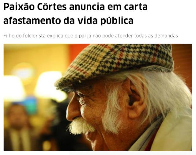 http://www.correiodopovo.com.br/ArteAgenda/Variedades/Literatura/2017/07/621988/Paixao-Cortes-anuncia-em-carta-afastamento-da-vida-publica-