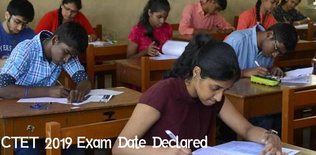 CTET 2019 Exam Date Declared