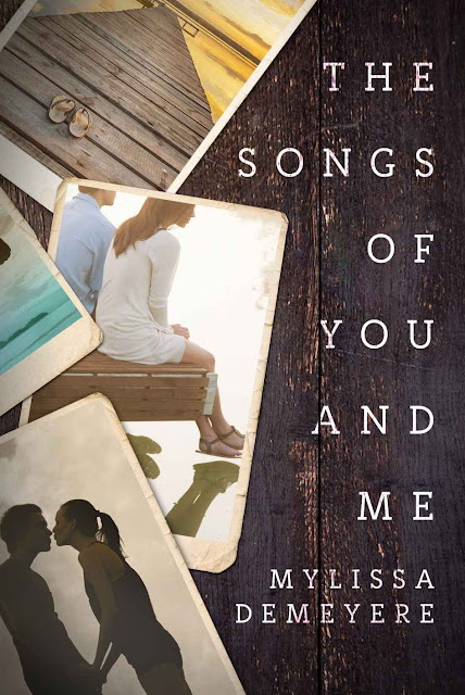 The Songs of You and Me (The Songs Series Book 1) by Mylissa Demeyere