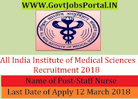 All India Institute of Medical Sciences Recruitment 2018 – 1126 Staff Nurse