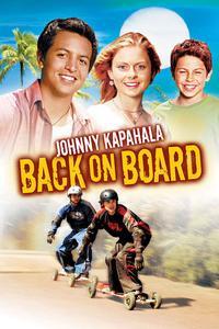 Watch Johnny Kapahala: Back on Board Online Free in HD