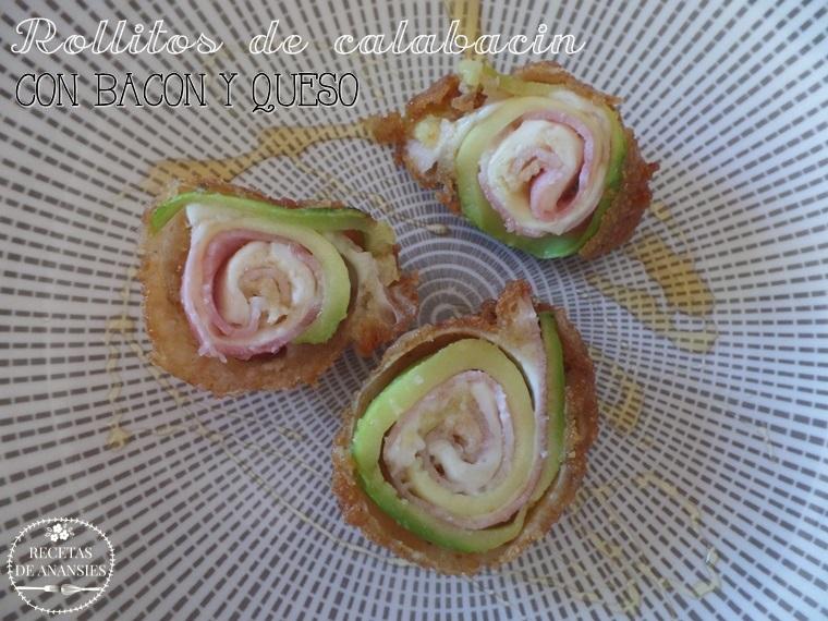 Rollitos de calabacin rellenos de bacon y queso