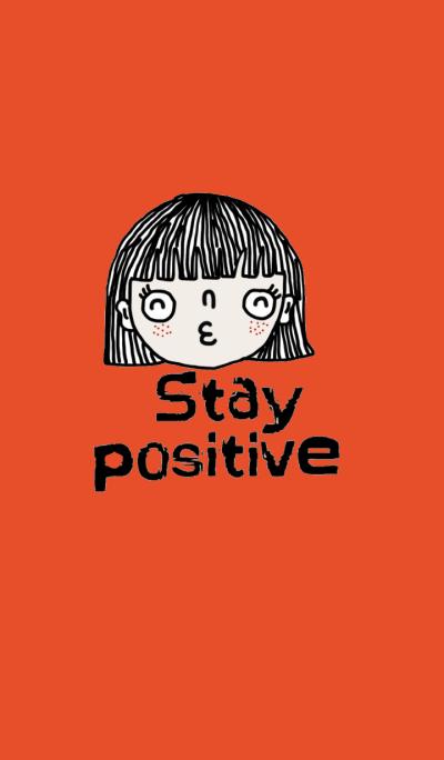 Momo, Stay positive.