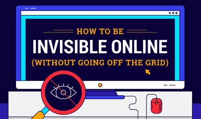 How to Be Invisible Online Without Going Off the Grid
