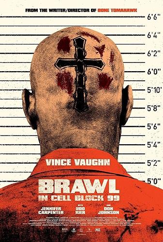 Film Brawl in Cell Block 99 2017