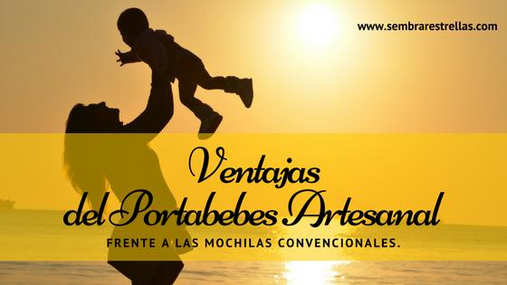Ventajas, portabebes artesanal, apego, niño seguro, cuidado del bebé, desarrollo fisico del bebé, crianza con apego, crianza natural