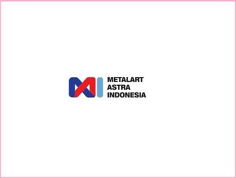 LOKER Via Email Daerah KARAWANG - PT.Metalart Astra Indonesia