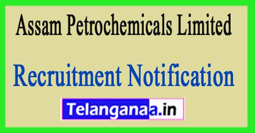 Assam Petrochemicals Limited Recruitment Notification 2018