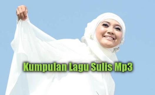 Kumpulan Lagu Sulis Mp3 Album Religi Islami Terlengkap Rar