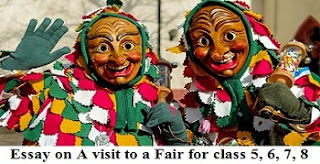 Essay on A visit to a Fair for class 5, 6, 7, 8