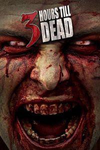 Download 3 Hours till Dead (2017) Subtitle Indonesia