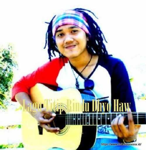 Lagu Titip Rindu Dhyo Haw