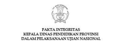 Pakta Integritas UNBK - Untuk Proktor, Teknisi dan Pengawas
