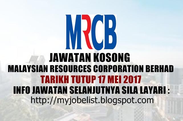 Jawatan Kosong Malaysian Resources Corporation Berhad (MRCB) Mei 2017