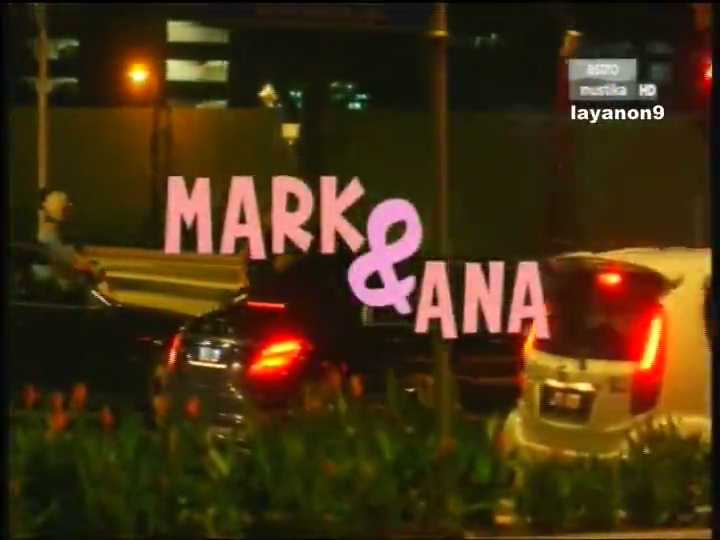 Sinopsis Telemovie Mark dan Ana